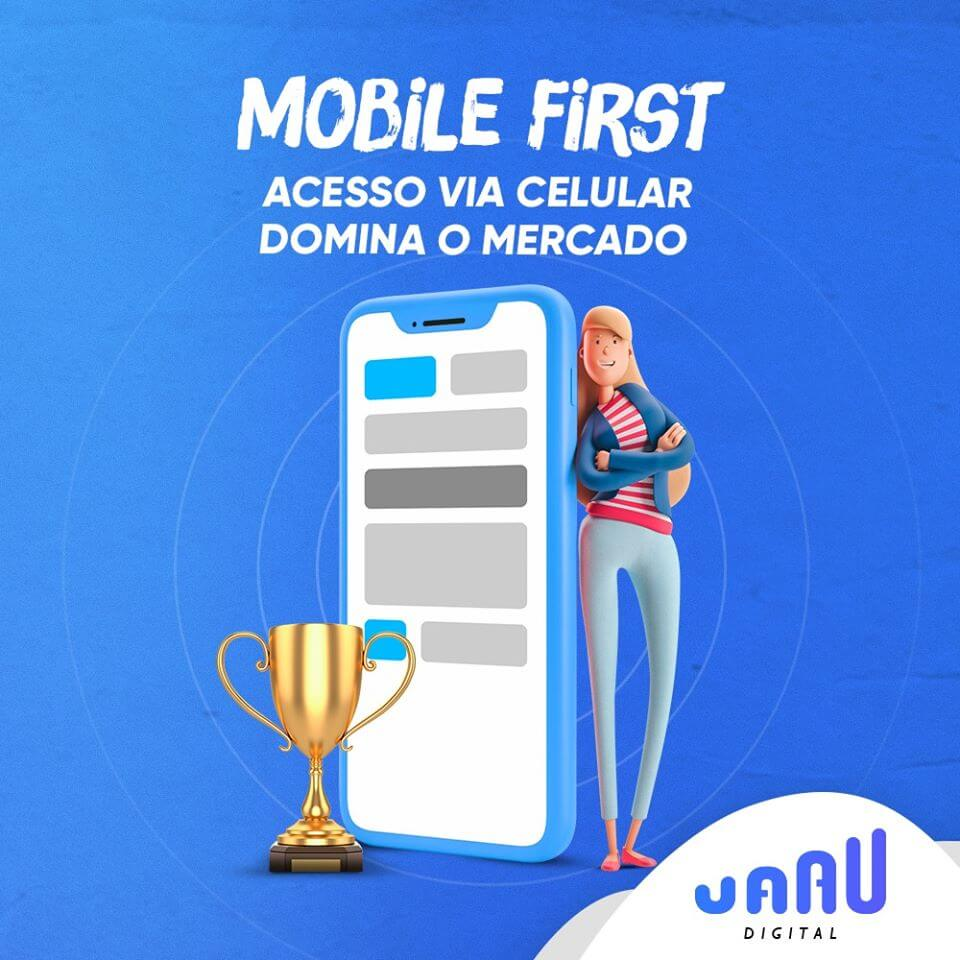 MOBILE FIRST – ACESSO VIA CELULAR DOMINA O MERCADO