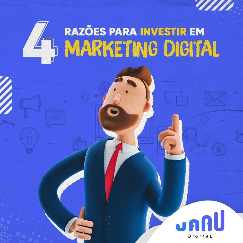4 RAZÕES PARA INVESTIR EM MARKETING DIGITAL